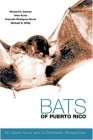 Bats of Puerto Rico : an island focus and a Caribbean perspective