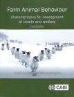 Farm animal behaviour : characteristics for assessment of health and welfare