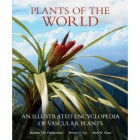Plants of the world : an illustrated encyclopedia of vascular plants